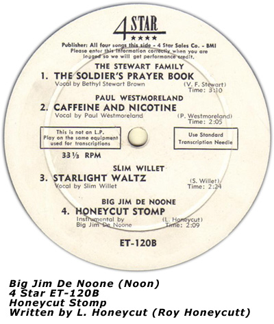 Big Jim De Noone - Honeycut Stomp on 4 Star label