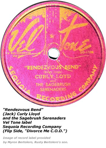 Rendezvous Bend - Vel Tone Record Label - Curly Lloyd and Sagebrush Serenaders