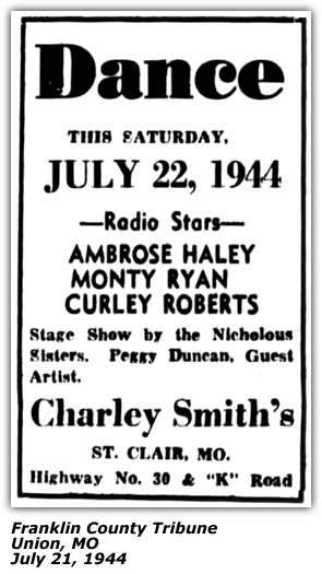 Promo Ad - Charley Smith's - Ambrose Haley Ozark  Ramble rs Monty Rhine Curley Roberts Joe Ross Miccolis Sisters Peggy Duncan- July 1944