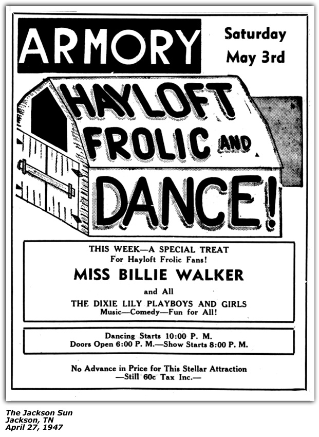 Promo Ad - Hayloft Frolic and Barn Dance - Jackson TN - Miss Billie Walker and her Dixie Lily Boys - April 1947