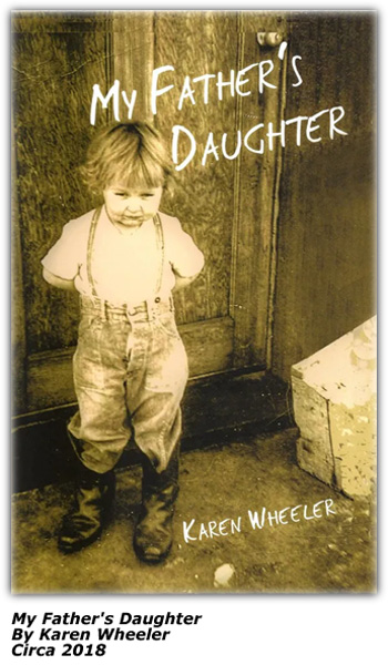 Book Cover: My Father's Daughter by Karen Wheeler - 2018