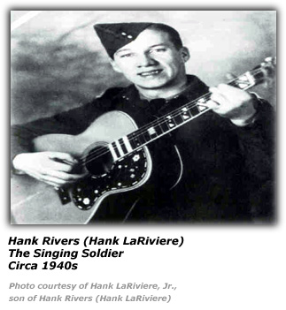 The Singing Soldier - Hank Rivers / Hank LaRiviere
